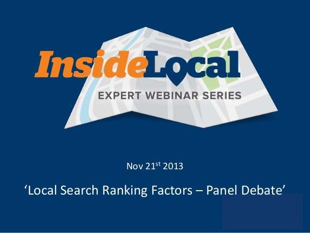 Nov 21st 2013  'Local Search Ranking Factors – Panel Debate'