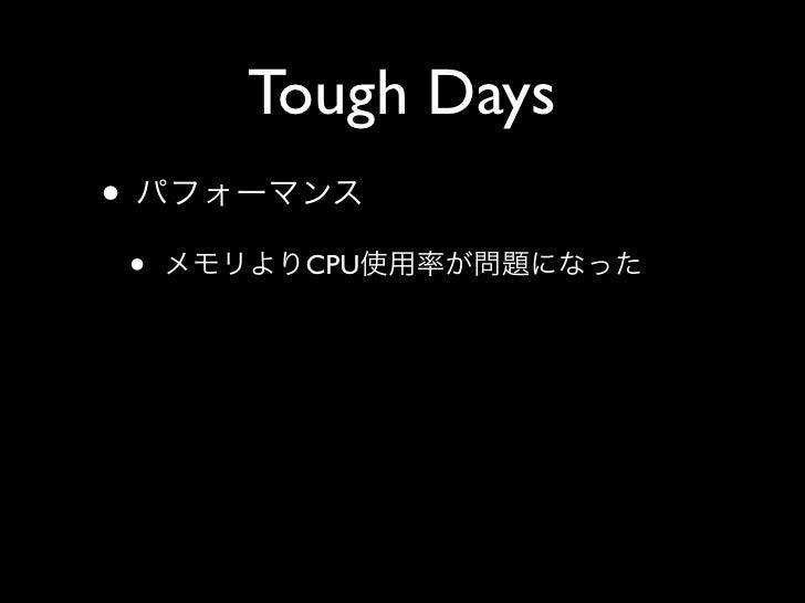 Tough Days •     •    CPU