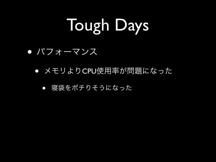Tough Days •     •        CPU          •
