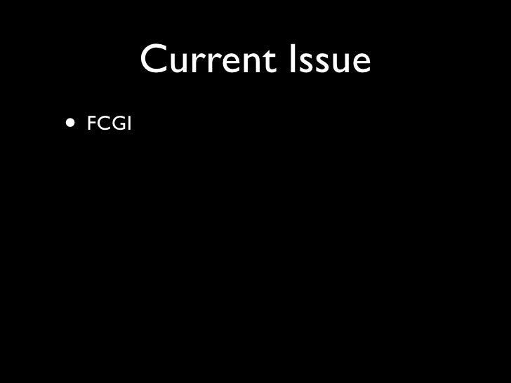 Current Issue • FCGI