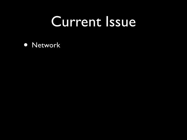 Current Issue • Network