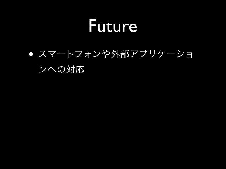 Future •