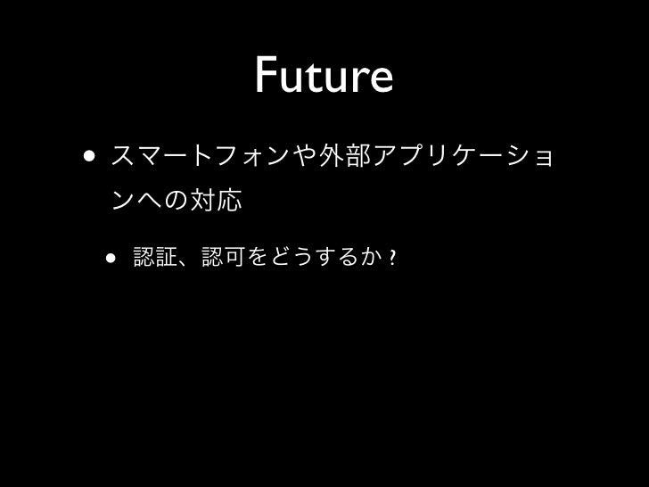 Future •      •        ?