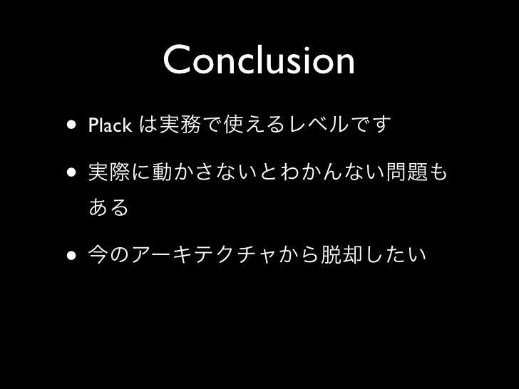 Conclusion • Plack •  •