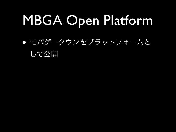 MBGA Open Platform •
