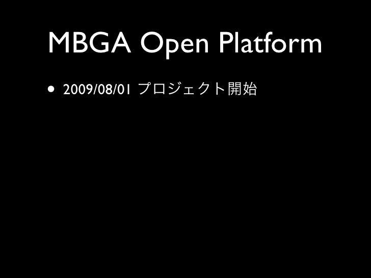 MBGA Open Platform • 2009/08/01