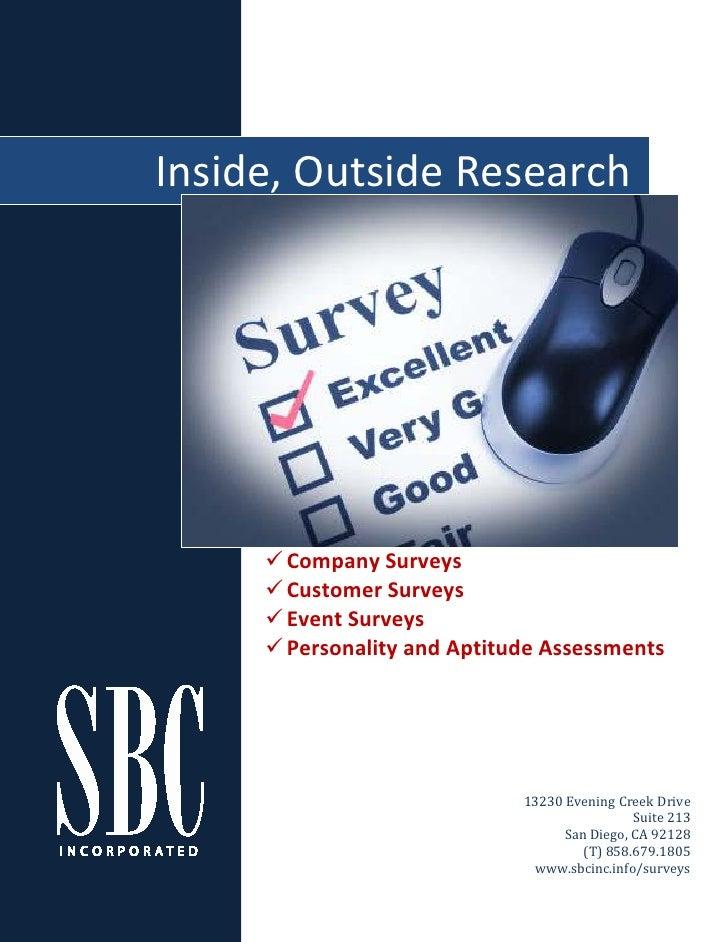 Inside, Outside Research           Company Surveys       Customer Surveys       Event Surveys       Personality and Aptitu...