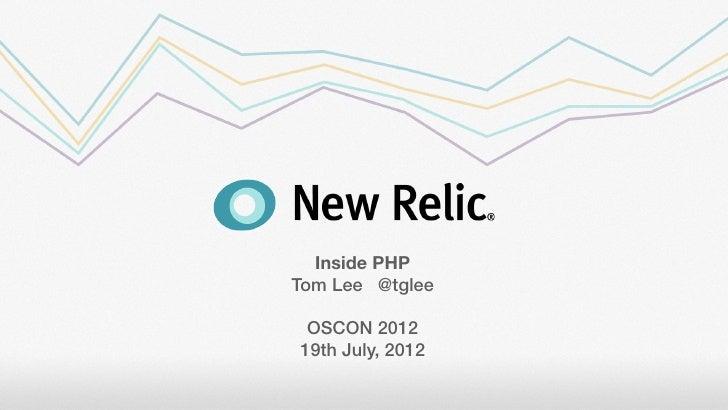 Inside PHPTom Lee @tglee OSCON 201219th July, 2012