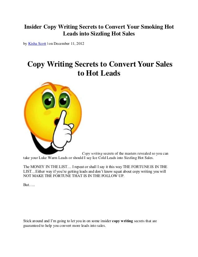 Insider Copy Writing Secrets to Convert Your Smoking Hot              Leads into Sizzling Hot Salesby Kisha Scott | on Dec...