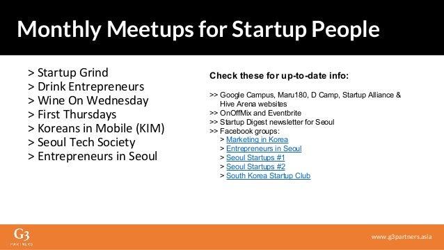 > Startup Grind > Drink Entrepreneurs > Wine On Wednesday > First Thursdays > Koreans in Mobile (KIM) > Seoul Tech Society...