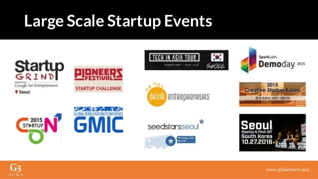 www.g3partners.asia Large Scale Startup Events