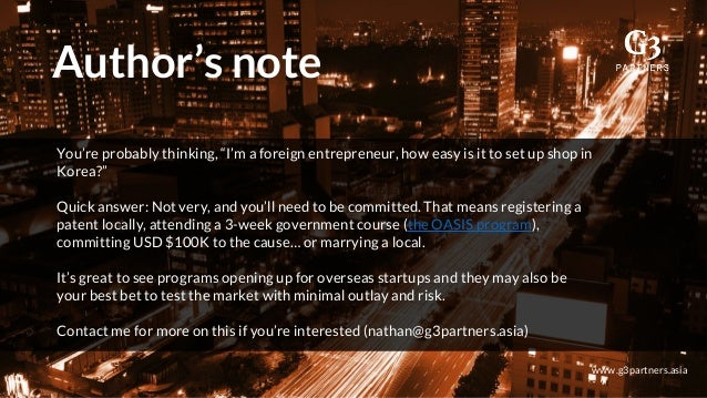 """Author's note www.g3partners.asia You're probably thinking, """"I'm a foreign entrepreneur, how easy is it to set up shop in ..."""