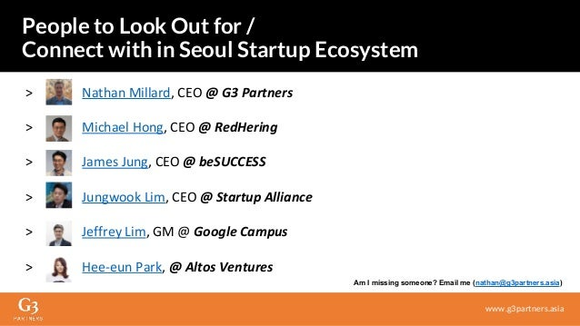 > Nathan Millard, CEO @ G3 Partners > Michael Hong, CEO @ RedHering > James Jung, CEO @ beSUCCESS > Jungwook Lim, CEO @ St...
