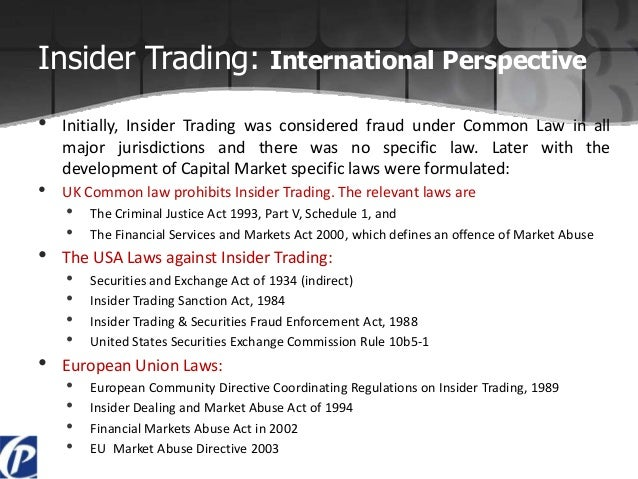 overview of insider trading Barring supreme court review or action by congress, the newman decision will guide insider trading actions for the foreseeable future an overview of tipper- tippee insider trading liability in recent years, federal investigators from both the sec and doj have substantially increased their scrutiny of alleged insider trading.