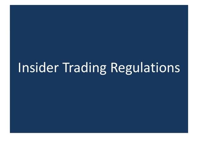 Insider Trading Regulations