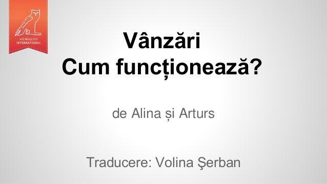 Vânzări Cum funcționează? de Alina și Arturs Traducere: Volina Şerban