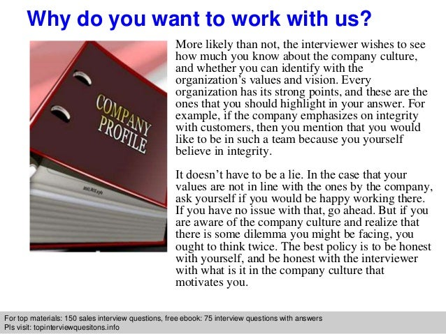 why do you want to work for our company