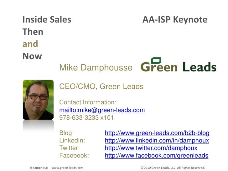 Inside Sales                               AA-ISP Keynote<br />Then<br />and<br />Now<br />Mike Damphousse<br />CEO/CMO, G...