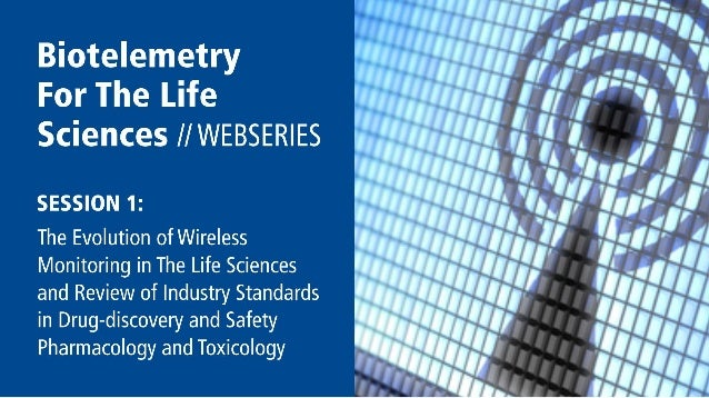 The Evolution Of Wireless Monitoring In The Life Sciences