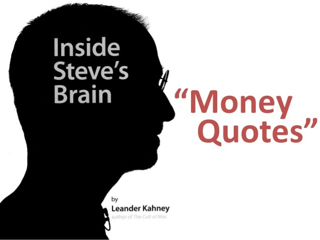 """Money Quotes"""