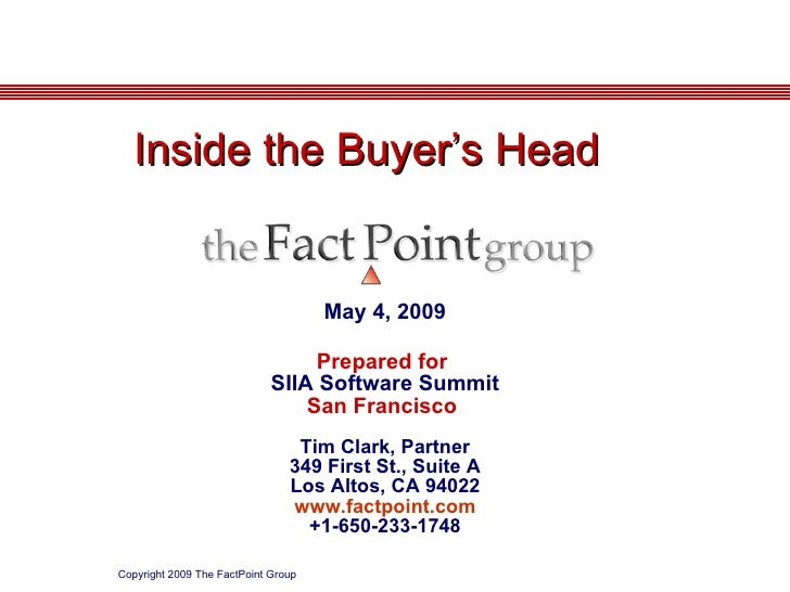 May 4, 2009 Prepared for  SIIA Software Summit San Francisco  Tim Clark, Partner 349 First St., Suite A Los Altos, CA 9402...