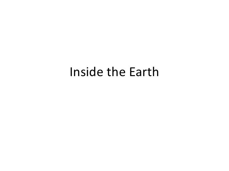Inside the Earth<br />
