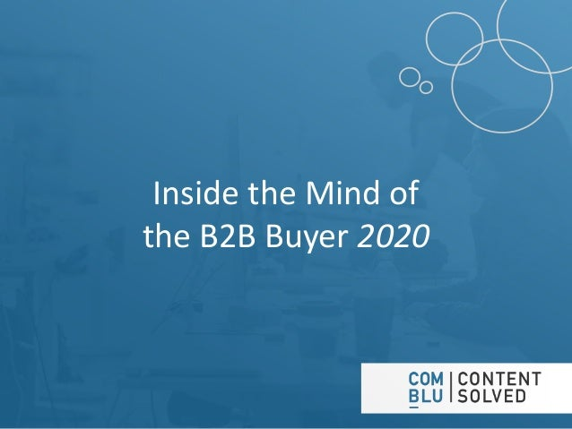 Inside the Mind of the B2B Buyer 2020