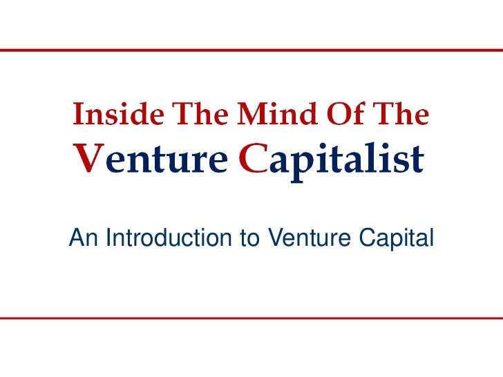 An Introduction to Venture Capital