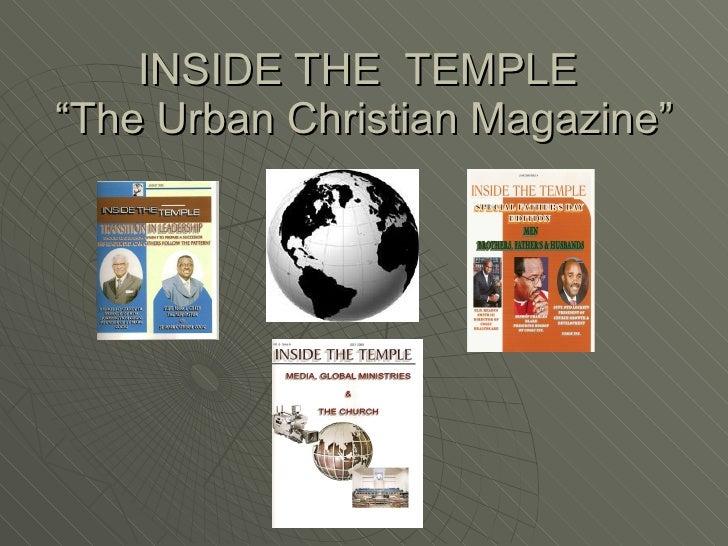 "INSIDE THE  TEMPLE  ""The Urban Christian Magazine"""