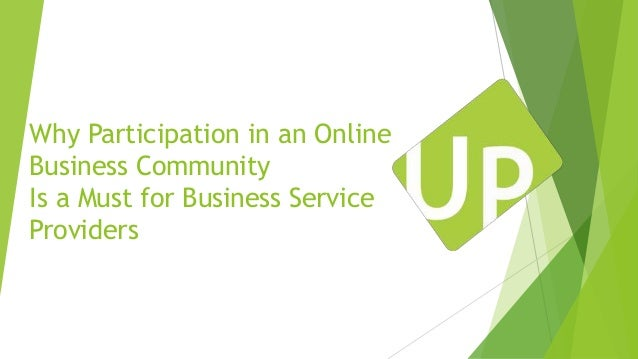 Why Participation in an Online Business Community Is a Must for Business Service Providers
