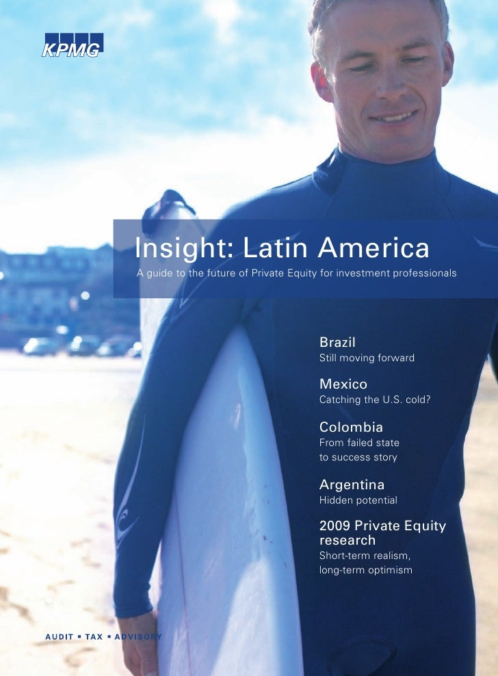 Insight: Latin America A guide to the future of Private Equity for investment professionals                               ...