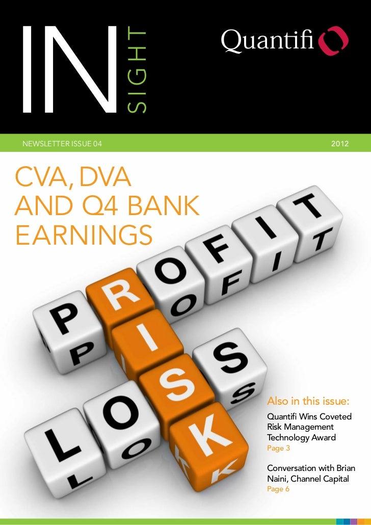 INNEWSLETTER ISSUE 04   SIGHT                   2 012CVA, DVAAND Q4 BANKEARNINGS                              Also in this...