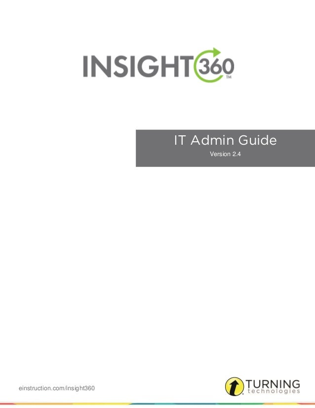 einstruction.com/insight360 IT Admin Guide Version 2.4