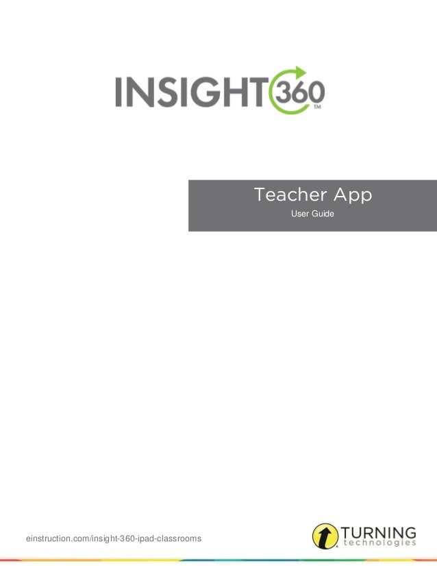 einstruction.com/insight-360-ipad-classrooms Teacher App User Guide