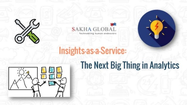 Insights as a Service - The Next Big Thing in Analytics