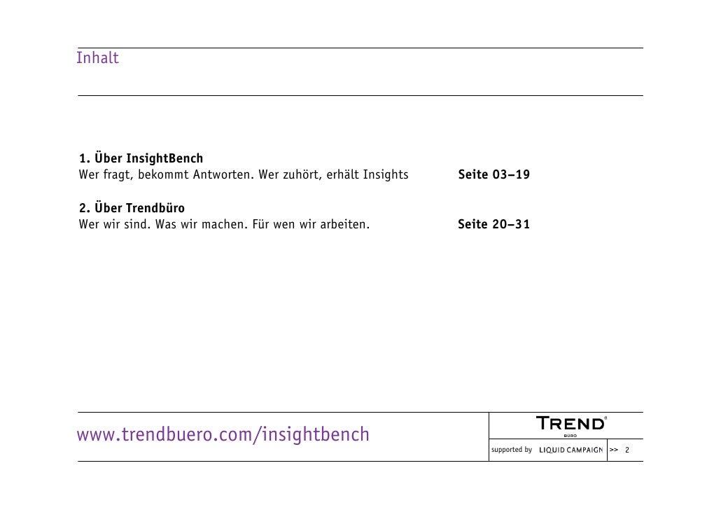 Inhalt     1. Über InsightBench Wer fragt, bekommt Antworten. Wer zuhört, erhält Insights   Seite 03–19  2. Über Trendbüro...