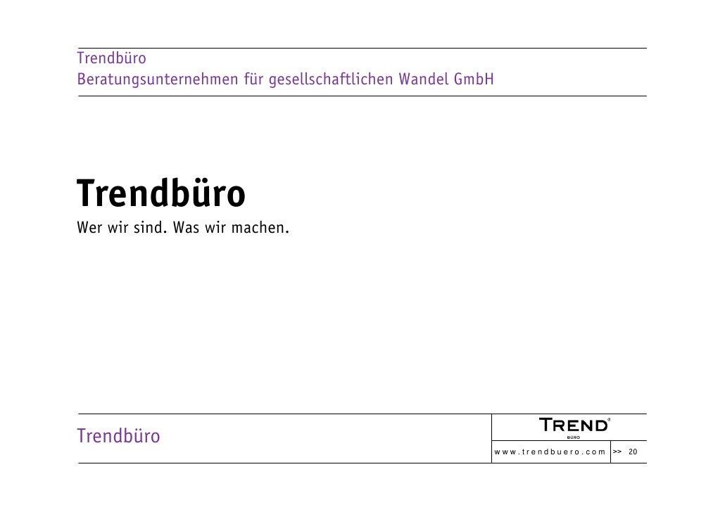 Trendbüro Beratungsunternehmen für gesellschaftlichen Wandel GmbH     Trendbüro Wer wir sind. Was wir machen.     Trendbür...