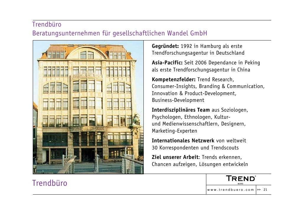 Trendbüro Beratungsunternehmen für gesellschaftlichen Wandel GmbH                                      Gegründet: 1992 in ...