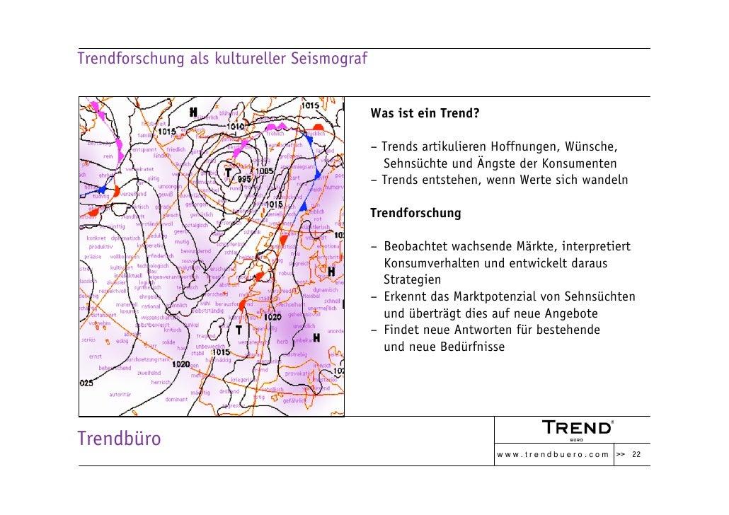 Trendforschung als kultureller Seismograf                                               Was ist ein Trend?                ...