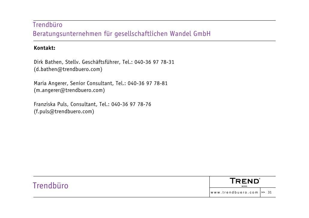 Trendbüro Beratungsunternehmen für gesellschaftlichen Wandel GmbH Kontakt:  Dirk Bathen, Stellv. Geschäftsführer, Tel.: 04...