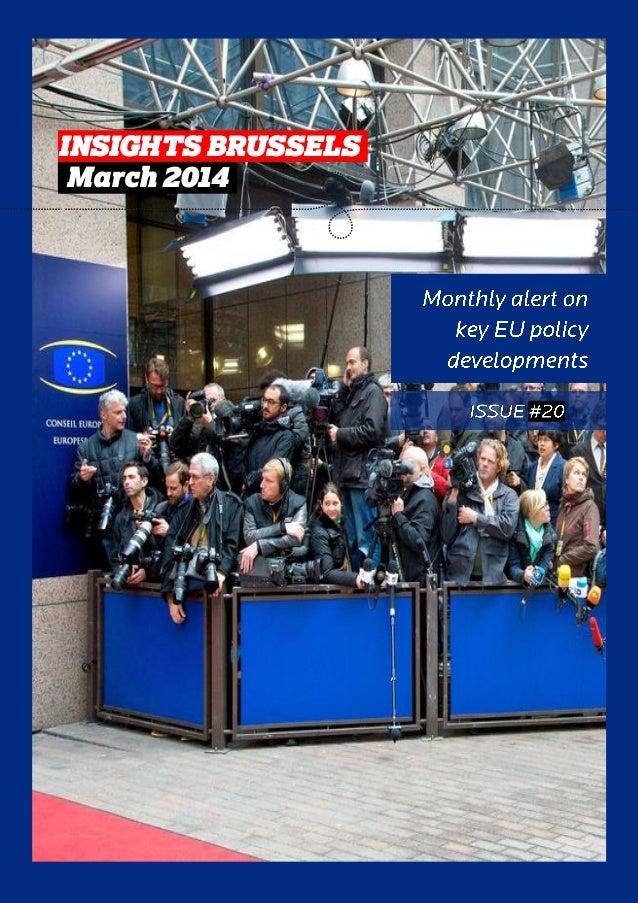 INSIGHTS BRUSSELS March 2014 INSIGHTS BRUSSELS. .March 2014.