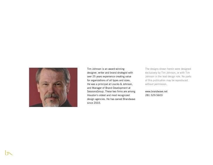 Tim Johnson is an award-winning              The designs shown herein were designed designer, writer and brand strategist ...