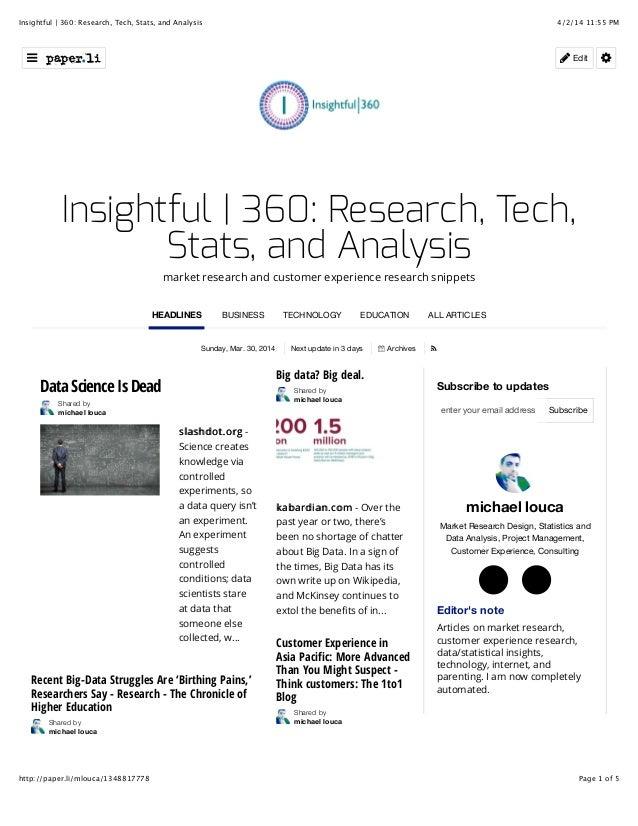4/2/14 11:55 PMInsightful | 360: Research, Tech, Stats, and Analysis Page 1 of 5http://paper.li/mlouca/1348817778 Sunday, ...