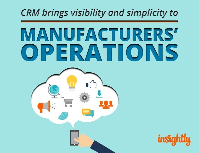 Why CRM matters to manufacturers A customer relationship management (CRM) solution empowers manufacturers to manage and ad...