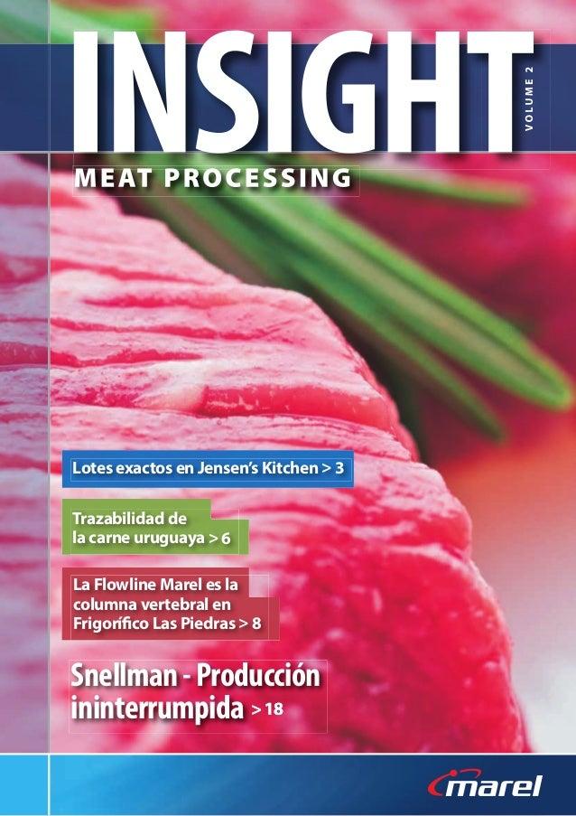 Snellman-Producción ininterrumpida Lotes exactos en Jensen's Kitchen > 3 Trazabilidad de la carne uruguaya > 6 La Flowline...
