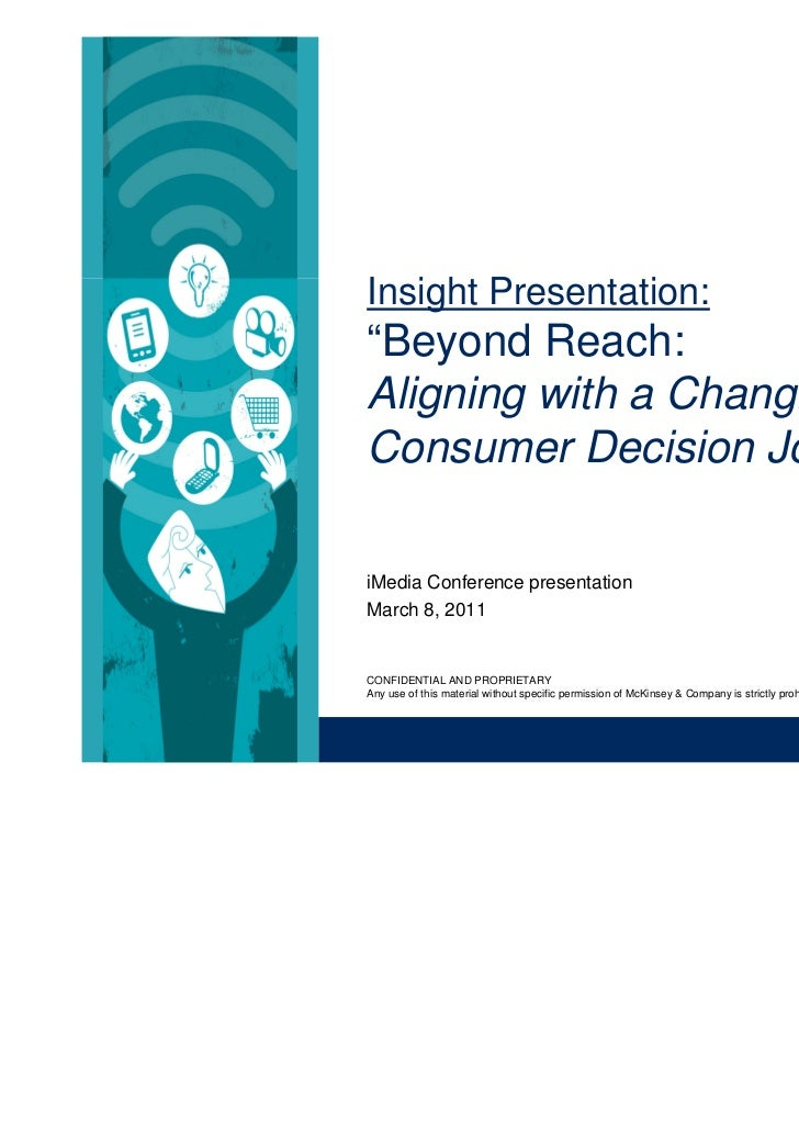 """Insight Presentation:""""Beyond Reach:Aligning with a ChangingConsumer Decision Journey""""iMedia Conference presentationMarch 8..."""