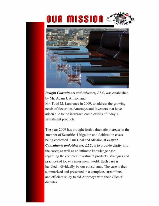 IINNSSIIGGHHTT CCOONNSSUULLTTAANNTTSS AANNDD AADDVVIISSOORRSS,, LLLLCC To: Mr. XXXX XXXXXX Re: Investigative Reporting – B...