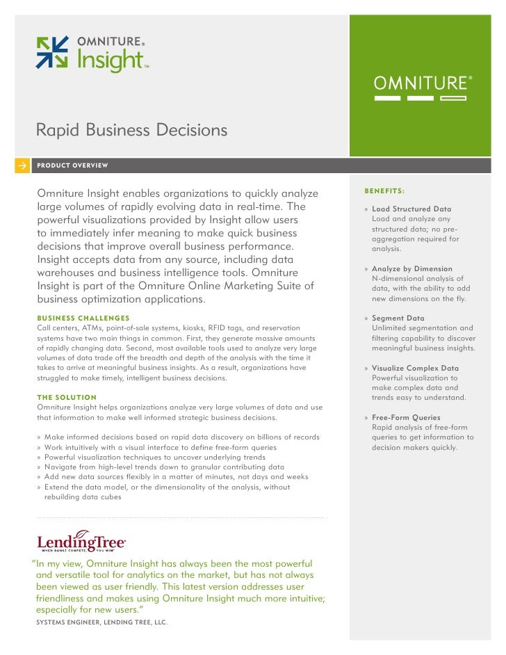 Rapid Business Decisions  PRODUCT OVERVIEW     Omniture Insight enables organizations to quickly analyze                  ...