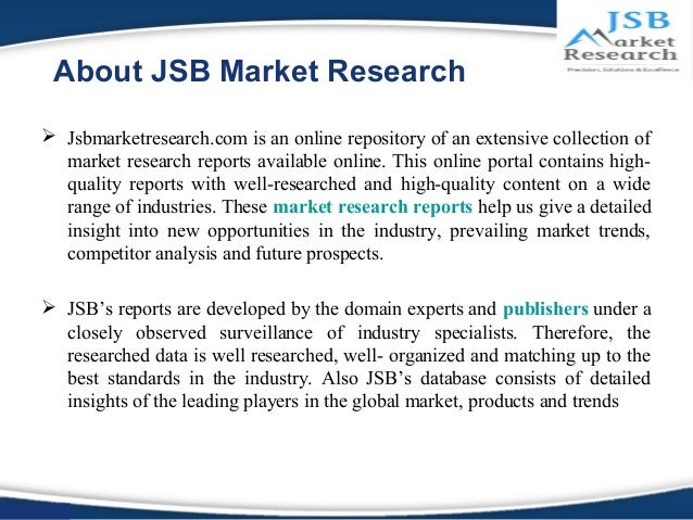 jsb market research insight report View jsb market research's profile on linkedin, the world's largest professional community  to get down the wire and fetch more insights on the field, several.