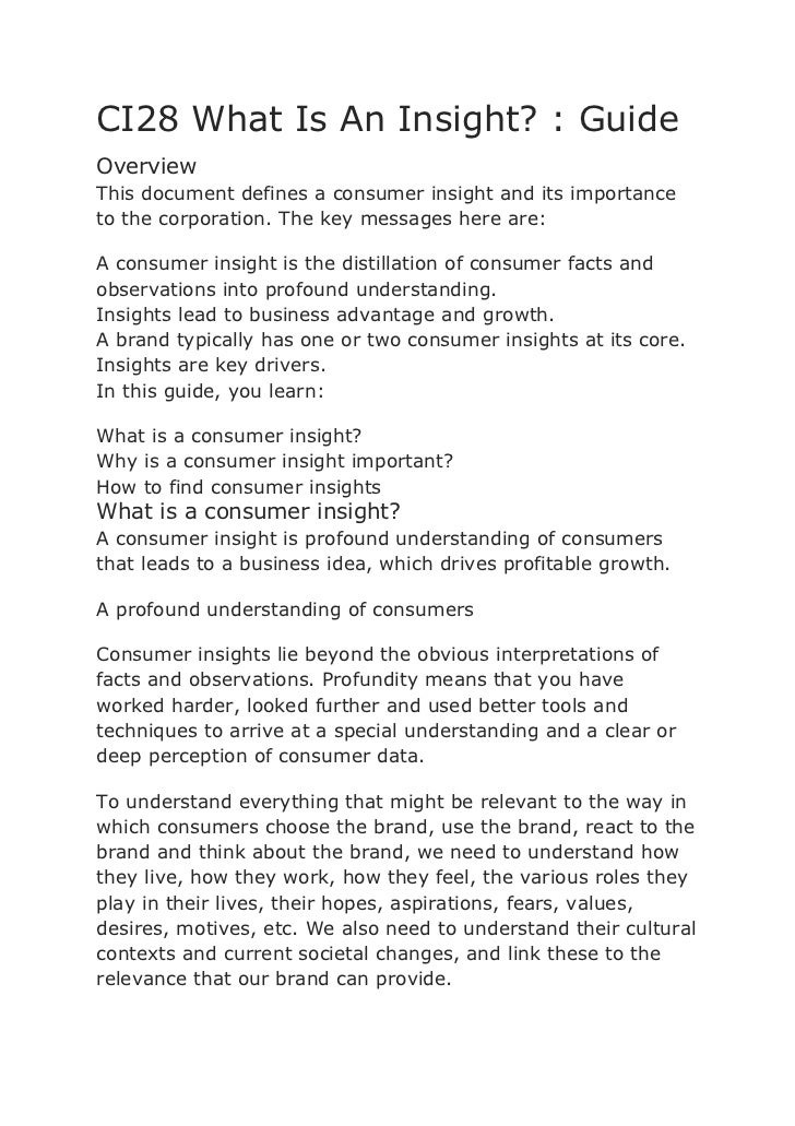 CI28 What Is An Insight? : GuideOverviewThis document defines a consumer insight and its importanceto the corporation. The...
